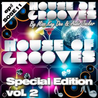House Of Grooves Radio Show - S05E11