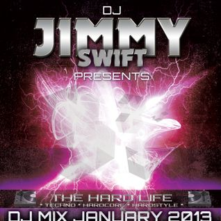 DJ_JIMMY_SWIFT_The_Hard_Life_2013