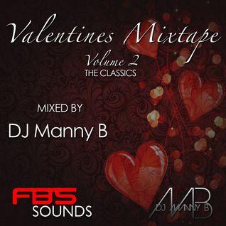 Valentines Mixtape Volume 2 (The Classics) - DJ Manny B