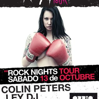 13-10-12. ROCK NIGHTS TOUR (COLLIN PETERS & LEY DJ) & OBBIO CLUB.