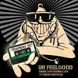 Dr Feelgood Live in Paris - Theatre de l'empire 1979- Tv show Bootleg !