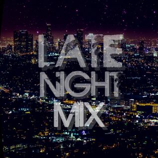 Late Night Mix