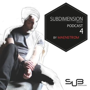 Subdimension Podcast 04 by Maenstrøm