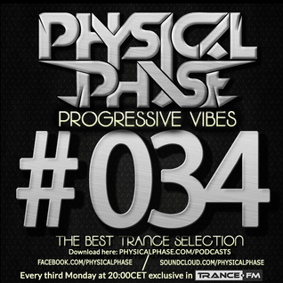 Physical Phase - Progressive Vibes 034 (2015-03-16)