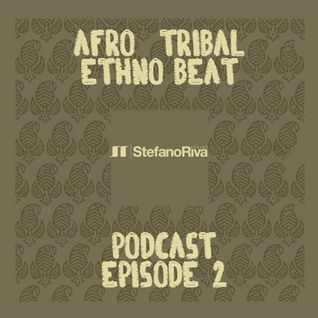 AFRO-TRIBAL PODCAST #2
