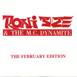 Roni Size and Dynamite MC - The February Edition 94 - 95