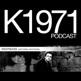 DEEPBASS (Informa Records) - K1971 Podcast 2012 (www.k1971.com)