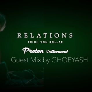 Ghoeyash Guest Mix on Proton Relations Radio Show by Erich Von Kollar - 2016.09.17.