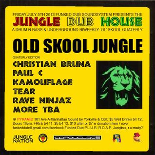 Jungle Dub House 6.27.13