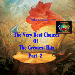 The Very Best Choices of the Greatest Hits - Part 2