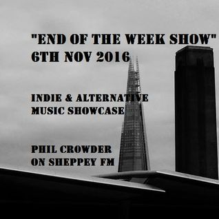 """End of the Week Show"" on Sheppey FM 6th Nov 2016"