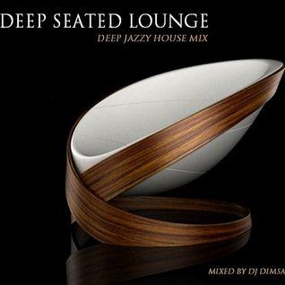 Deep Seated Lounge - Deep Jazzy House Mix (2015)