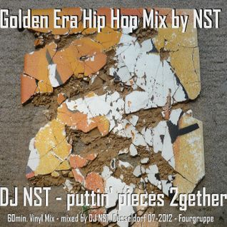 DJ NST - puttin' pieces together ( Vinyl Mix )