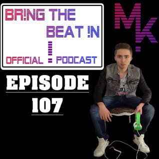 BR!NG THE BEAT !N Official Podcast [Episode 107]