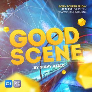 Shiny Radio - Good Scene Episode 18 (Liquid Funk / Soulful Drum&Bass)