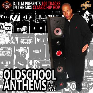DJ TLM - Oldschool Anthems Volume 5