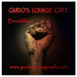Guido's Lounge Cafe Broadcast 0224 Breathless (20160617)