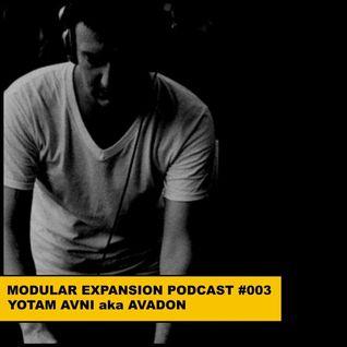 MODULAR EXPANSION PODCAST #003   YOTAM AVNI aka AVADON