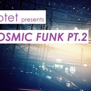Cosmic Funk pt.2