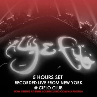 ALY & FILA – LIVE FROM CIELO CLUB NEW YORK USA 5 HOUR SET 3TH APRIL 2015