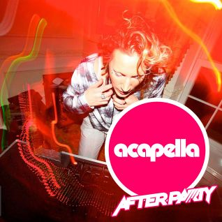 Acapella presents: The Afterparty #005 (Mixed by Fiona Fee)
