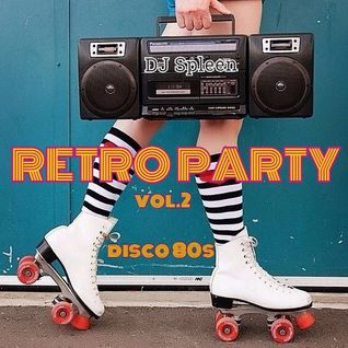 Retro Party vol.2 (disco 80s)