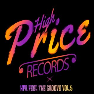 "High Price Records Feel The Groove Vol.5 ""Disco Ball'z"""