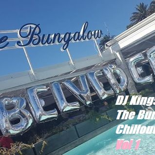 DJ Kingsize - The Bungalow Chillout Sessions 2015 (Vol 1)