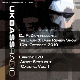Ep. 020 - Artist Spotlight on Calibre, Vol. 1