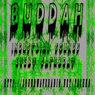 BUDDAH - INDUSTRIAL SOUNDS - 24-09-2016 - http://soundwaveradio.net/techno