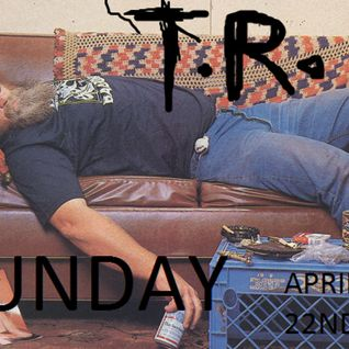 T.R. - SUNDAY, APRIL 22ND 2012