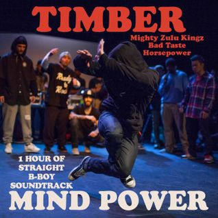 Mind Power (Preview) (Get your full 67 minute mixtape at bboytimber.blogspot.com)