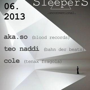 Teo Naddi @ Sleepers 01.06.2013