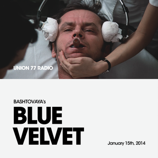 Blue Velvet @ Union 77 Radio 15.01.2014