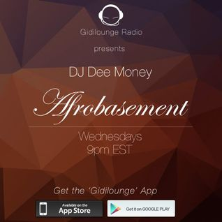 AFRO BASEMENT EPISODE 62 ON GIDILOUNGE (October 28th 2015)