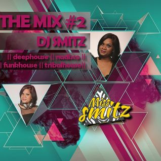 DJ SMITZ IN THE MIX #2