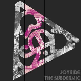 The Subdermic's Bass Agenda Joyride mix