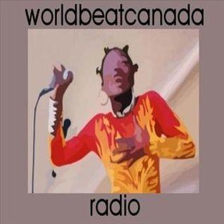 worldbeatcanada radio july 23 2016