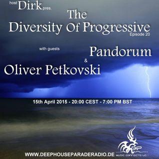 The Diversity Of Progressive 020 w/Dirk Guest Mix Oliver Petkovski @ Www.DeepHouseParadeRadio.De