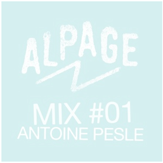 MIX#01 by ANTOINE PESLE