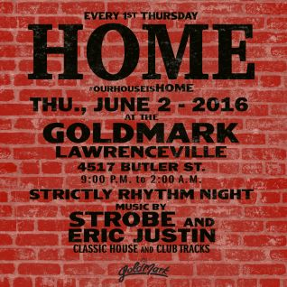 Strobe & Eric Justin - Strictly Strictly At HOME June 2016 - The Goldmark