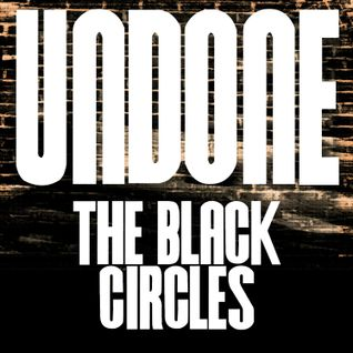 Blues Magazine Radio 24 | Album Tip: The Black Circles - Undone