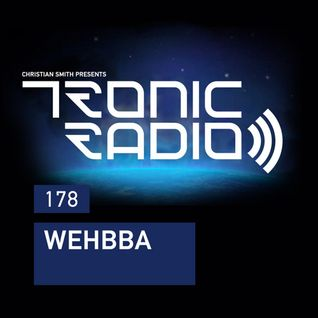 Tronic Podcast 178 with Wehbba