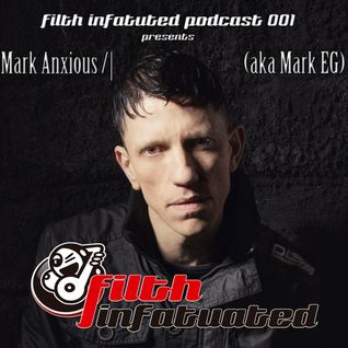 FITP 001 - MARK ANXIOUS /| (aka Mark EG)