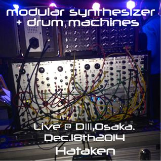 Modular live with TR-606 @ D3 Osaka Dec,18th 2014