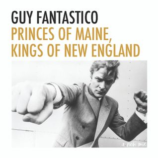 Princes of Maine, Kings of New England