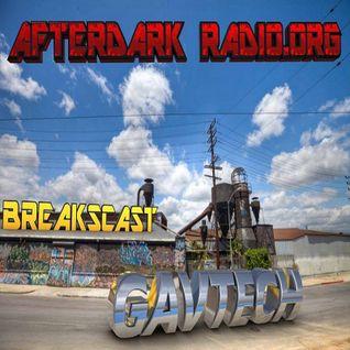 GavTechs BreaksCast on Afterdark Radio 26-09-15