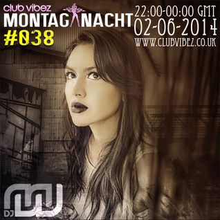 MW's Montag Nacht with Guest Mix from HECTOR MORAN on Club Vibez Radio 02/06/14