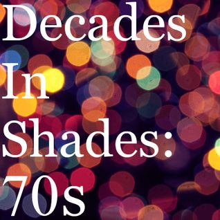 Decades In Shades: 70s