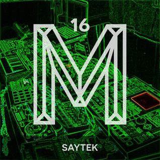 M16: Saytek [Monologues.]
